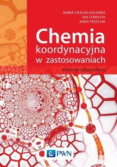 Chemia koordynacyjna w zastosowaniach