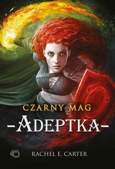 Czarny Mag. Adeptka. Tom 2
