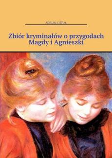 Zbiór kryminałów o przygodach Magdy i Agnieszki