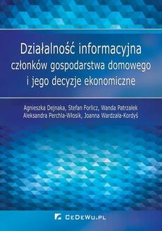 Działalność informacyjna członków gospodarstwa domowego i jego decyzje ekonomiczne