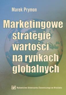Marketingowe strategie wartości na rynkach globalnych
