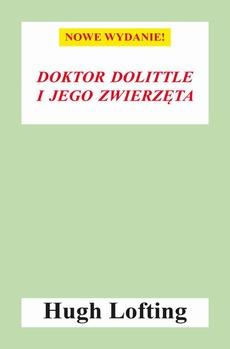 Doktor Dolittle i jego zwierzęta (nowe wyd.)