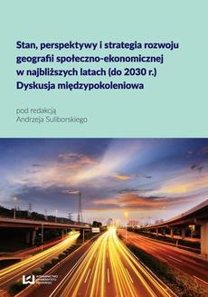 Stan, perspektywy i strategia rozwoju geografii społeczno-ekonomicznej w najbliższych latach (do 2030 r.)