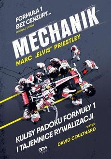 Mechanik Kulisy padoku Formuły 1 i tajemnice rywalizacji