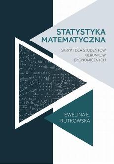 Statystyka matematyczna : skrypt dla studentów kierunków ekonomicznych