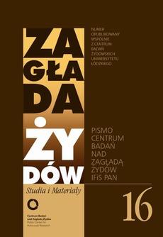 Zagłada Żydów. Studia i Materiały nr 16 R. 2020