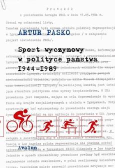 Sport wyczynowy w polityce państwa 1944-1989