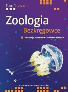 Zoologia. Bezkręgowce. Tom 1, część 1. Nibytkankowce-pseudojamowce