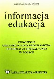 Koncepcja organizacyjno-programowa informacji edukacyjnej w Polsce