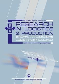 Research in Logistics & Production - Badania w dziedzinie logistyki i produkcji, Vol. 3, No. 2, 2013
