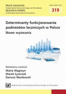 Determinanty funkcjonowania podmiotów leczniczych w Polsce. Nowe wyzwania. PN 319