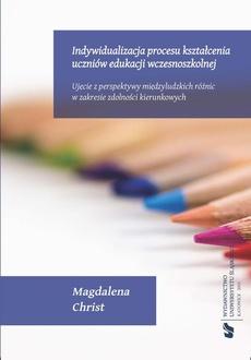 Indywidualizacja procesu kształcenia uczniów edukacji wczesnoszkolnej - 04 Koncepcja metodologiczna badań własnych