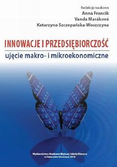 Innowacje i przedsiębiorczość - ujęcie makro- i mikroekonomiczne
