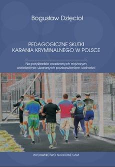 Pedagogiczne skutki karania kryminalnego w Polsce