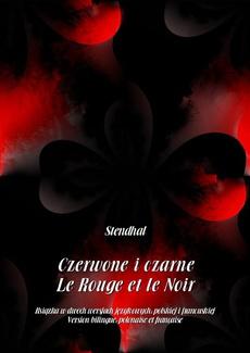 Czerwone i czarne. Le Rouge et le Noir