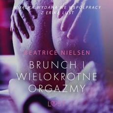 Brunch i wielokrotne orgazmy - opowiadanie erotyczne