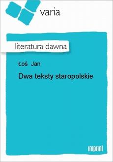 Dwa teksty staropolskie