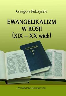 Ewangelikanizm w Rosji (XIX-XX wiek)