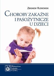 Choroby zakaźne i pasożytnicze u dzieci