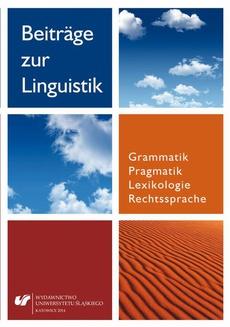 Beiträge zur Linguistik. Grammatik – Pragmatik – Lexikologie – Rechtssprache