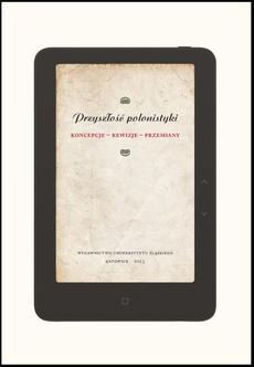 """Przyszłość polonistyki - 23 """"Polonistyka"""" jako katachreza """"inopiae causa"""""""