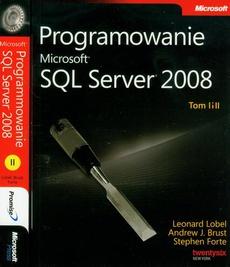 Programowanie Microsoft SQL Server 2008 Tom 1 i 2