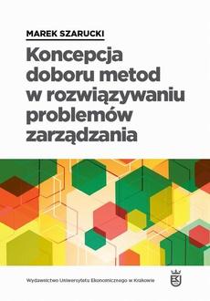 Koncepcja doboru metod w rozwiązywaniu problemów zarządzania