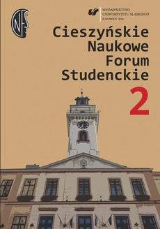 Cieszyńskie Naukowe Forum Studenckie. T. 2: Wielokulturowość – doświadczanie Innego - 16 Szkoła – kultura– środowisko lokalne. Cieszyn, 19–20 października 2015 roku