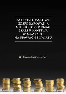 Aspekty finansowe gospodarowania nieruchomościami Skarbu Państwa w miastach na prawach powiatu