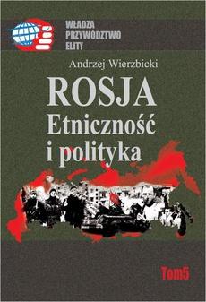 Rosja Etniczność i polityka