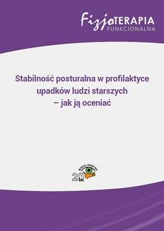 Stabilność posturalna w profilaktyce upadków ludzi starszych – jak ją oceniać