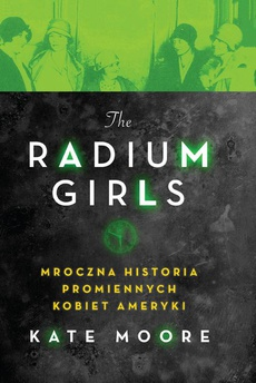 The Radium Girls.