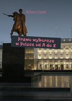 Prawo wyborcze w Polsce od A do Z