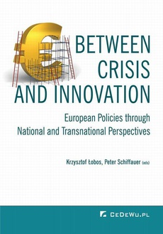 Between Crisis and Innovation – European Policies Through National and Transnational Perspectives