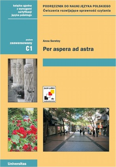 Per aspera ad astra podręcznik do nauki języka polskiego Poziom zaawansowany C1