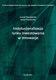 Instytucjonalizacja rynku inwestowania w innowacje