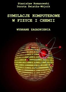 Symulacje komputerowe w fizyce i chemii