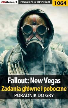 Fallout: New Vegas - zadania główne i poboczne - poradnik do gry