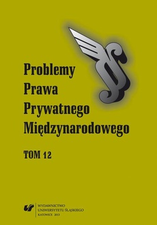 """""""Problemy Prawa Prywatnego Międzynarodowego"""". T. 12 - 06 Materiały"""