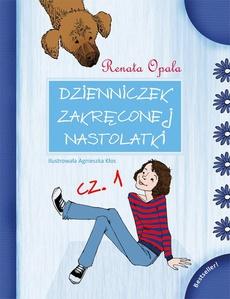 Dzienniczek Zakręconej Nastolatki cz.1