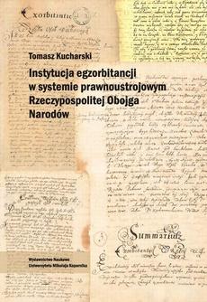 Instytucja egzorbitancji w systemie prawnoustrojowym Rzeczypospolitej Obojga Narodów