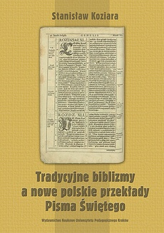 Tradycyjne biblizmy a nowe polskie przekłady Pisma Świętego (ujęcie filologiczno-normatywne)