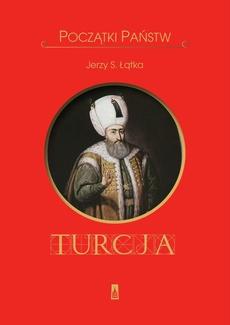 Początki państw Turcja