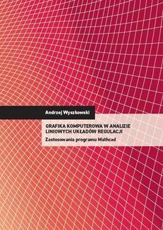 Grafika Komputerowa w analizie liniowych układów regulacji