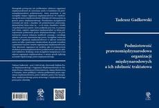 Podmiotowość prawnomiędzynarodowa organizacji międzynarodowych a ich zdolność traktatowa