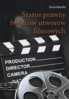 Status prawny twórców utworów filmowych