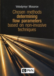 Chosen methods determining flow parameters based on non-invasive techniques