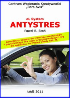 eL System Antystres. Kompletny zestaw do treningu mentalnego i psychicznego dla osób przygotowujących się do egzaminu na prawo jazdy kat. B