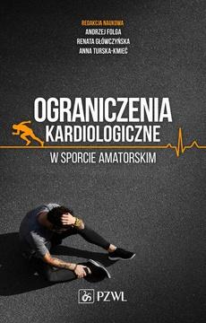 Ograniczenia kardiologiczne w sporcie amatorskim