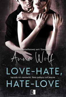 Love-Hate, Hate-Love
